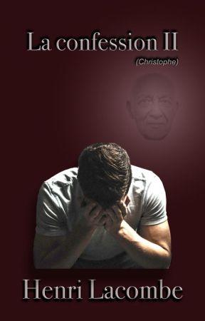 La confession II by user58377338