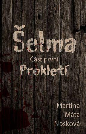 Šelma I. - Prokletí by Matopsani