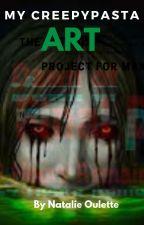 My Creepypasta Art by Clockwork_Hates_Time