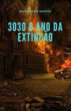 3030 O Ano Da Extinção by wandersonBarros9