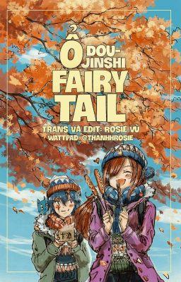 Ổ Doujinshi Fairy Tail tự dịch ( wattpad: Thanhhrosie )