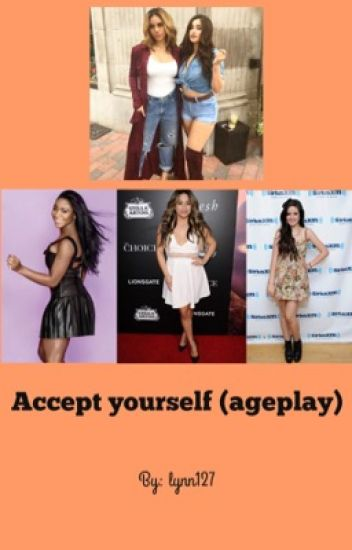 Accept yourself (ageplay)