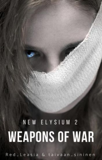New Elysium: Weapons of War (Book 2)