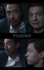 Troubled // Irondad  by teenparker