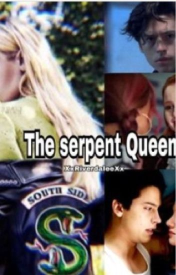 The Serpent Queen Bughead Riverdale Fanfic Lily
