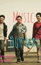 Music Is Our Way (The Overtunes Short Story) by nanadquamila97