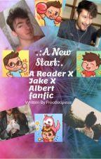 .:A New Start.: A Reader X Jake X Albert by FrootLoopssss