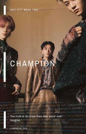 CHAMPION | NCT #wattys2019 (UNEDITED) by luminous_zen