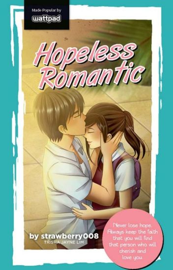 Hopeless Romantic (PUBLISHED UNDER POP FICTION)
