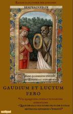 Gaudium et luctum fero - raccolta di storie per concorsi by semperinfelix