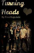 Turning Heads ~ a janoskians fan fiction ~ by HeyItsJadeMason