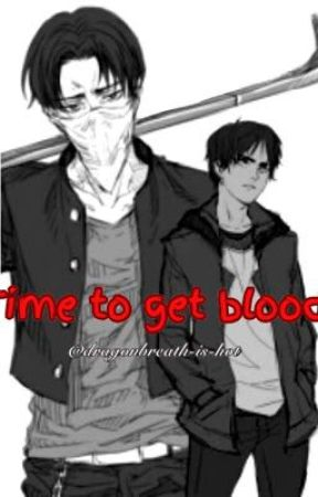 Time to get bloody by Dragonbreath-is-hot