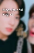 Most Painful Regret by lipguk