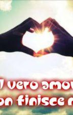 Il vero amore non finisce mai by ChiaraParducci