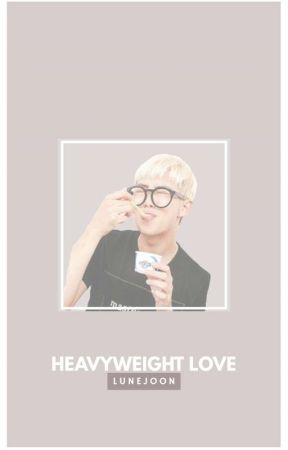 HEAVYWEIGHT LOVE° | cenaseok by LUNEJOON