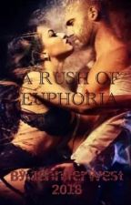 A rush of euphoria  by Jenniferwest2018