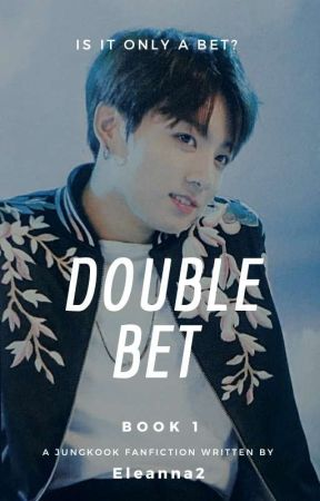 Double bet: Jungkook x reader 18+ by Eleanna2