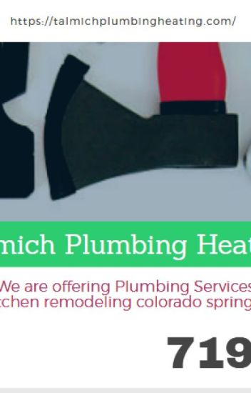Kitchen Remodeling Colorado Springs co - Talmich plumbing heating ...