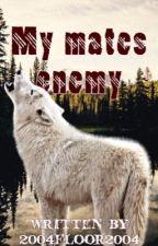 My Mates Enemy (Dutch) by 2004floor2004