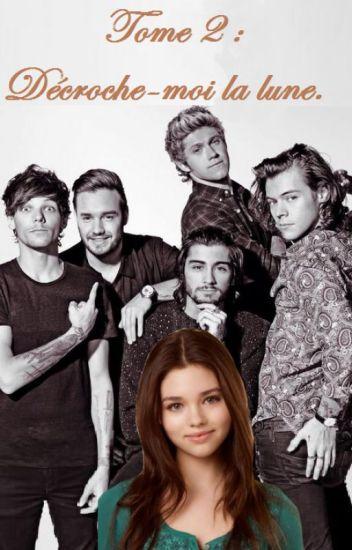 Meilleure amie des One Direction : Décroche-moi la lune (Tome 2).