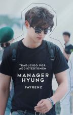 Manager Hyung [2min] by AddictedToMxM