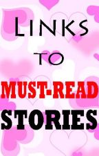 LINKS TO MUST-READ STORIES by alyszaminder