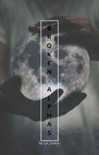 Broken Alphas  by Lyn_Solace