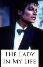 The Lady In My Life - A Michael Jackson Love Story by michaelsalpaca