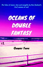 Oceans Of Double Fantasy by SugaredPeanuts