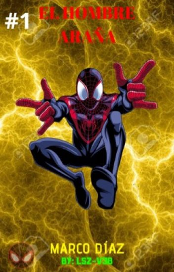 El Hombre Araña MD (#1) - RicardoXD - Wattpad