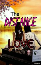 The distance for Love by LouieS08