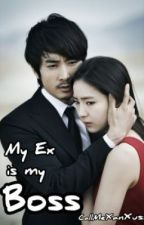 My Ex is my Boss by callmexanxus