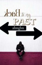 Back to my PAST by abngbn