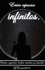 Entre espacios infinitos by karina2019
