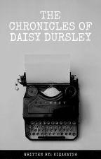 The Chronicles Of Daisy Dursley by Kizakat26