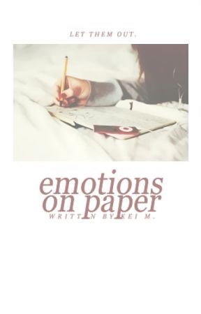 Emotions on Paper by viciouskei
