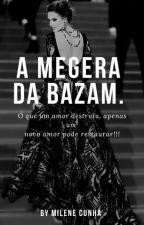 A Megera Da Bazam by MileneCunha7
