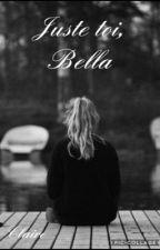 Juste toi, Bella by kawaiico06