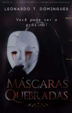 Máscaras Quebradas by LeonardoDomingues7