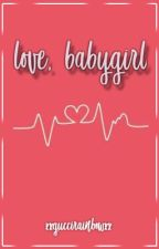 love, babygirl ; malu trevejo fanfiction by xxrainbowguccixx