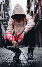 Fake... amor detrás de instagram  by marguver