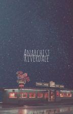 Anarchist | Riverdale by Katyyy0999