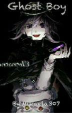 Ghost Boy by Mikaela307