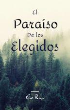 EL PARAÍSO DE LOS ELEGIDOS by GioRuu