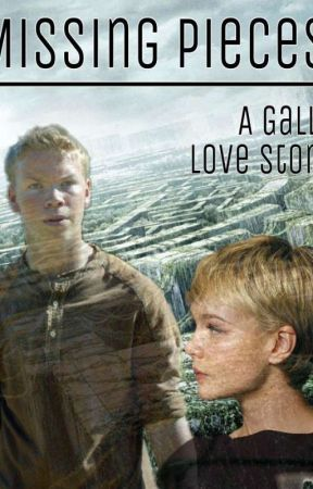 Missing Pieces - A Gally Love Story (The Maze Runner Movie) by MultiFandomAccount0