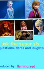 ask the super six by flaming_red