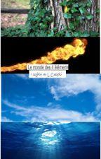 Le monde des 4 éléments by J34r3n3