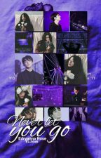 [COMPLETED] Never Let You Go 너를 놓아주지 마라 (Jungkook BTS) by SuamikuKacakGila27