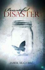 Beautiful Disaster ✔️ by Chandrakanta_8264