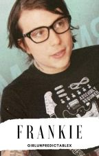 ¡Oh Frankie! |Frerard| by GirlUnpredictableX
